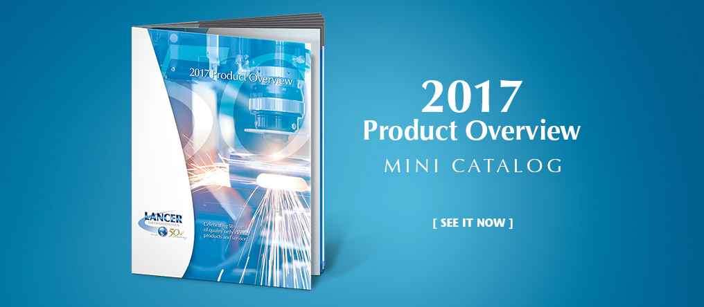 Lancer 2017 Product Overview Mini Catalog. See it now.